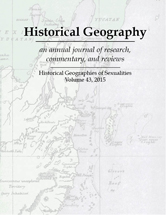Historical Geography Volume 44. Issue title Historical Geographies of Sexualities. Illustration is a historical map.